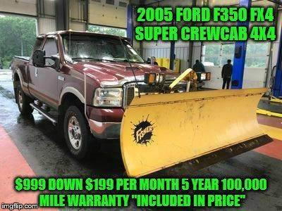 2005 Ford F-350 $999